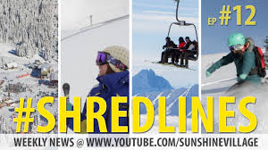 #Shredlines Ep.12 | <b>Celebrity</b> Ski 2013 | <b>Sunshine</b> Village | Ski ...