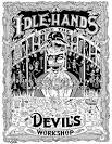 idle hands are the devils workshop