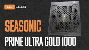 Обзор <b>блока питания SeaSonic Prime</b> Ultra Gold 1000 Вт. 80 ...