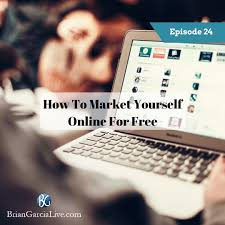how to market yourself online for brian garcia live