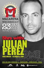 5 HRS WITH: Julian Perez (Viva Music / Fathers & Sons). Submit a photo gallery - es-0123-438146-119797-front