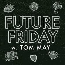 Future Friday