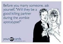 wedding meme - zombie apocalypse | Say I Do | Pinterest | Wedding ... via Relatably.com