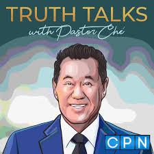 Truth Talks with Pastor Ché