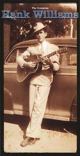 <b>Hank Williams - The</b> Complete <b>Hank Williams</b> (1998, CD) | Discogs