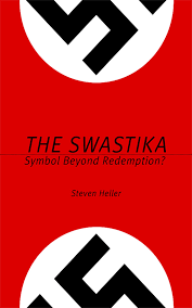 the swastika symbol beyond redemption none steven heller the swastika symbol beyond redemption none steven heller 9781581155075 com books