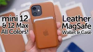 <b>iPhone</b> 12 MagSafe <b>Wallet</b> & Leather <b>Case</b> Review on All Colors ...