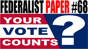 the electoral college federalist paper 68 explained ap an error occurred