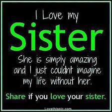 I Love My Sister Pictures, Photos, and Images for Facebook, Tumblr ... via Relatably.com
