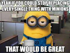 Despicable Me Memes on Pinterest | Minion Meme, Funny Birthday ... via Relatably.com