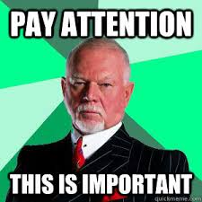 Pay attention This is important - Don Cherry - quickmeme via Relatably.com