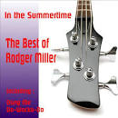 In the Summertime: The Best of Rodger Miller
