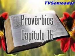 Resultado de imagem para imagens do capítulo 16 dos provérbios