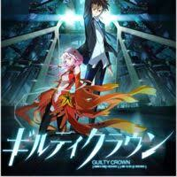 <b>Guilty Crown</b> | <b>Guilty Crown</b> Wiki | Fandom