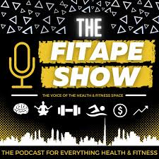THE FITAPE SHOW