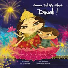 amma tell me about diwali bhakti mathur 9789881502827 amazon amma tell me about diwali bhakti mathur 9789881502827 amazon com books