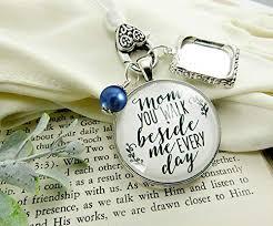 Wedding Bouquet Photo Charm Mom <b>You Walk Beside</b> Me Every