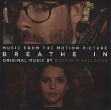 Полной грудью <b>саундтрек</b>, <b>OST</b> в mp3, музыка из фильма Breathe In