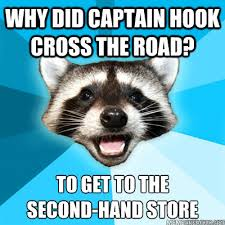 Why did Captain Hook cross the road? To get to the second-hand ... via Relatably.com