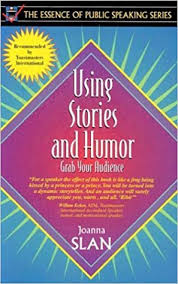 Using <b>Stories</b> and Humor: Grab <b>Your</b> Audience (Part of the <b>Essence</b> ...
