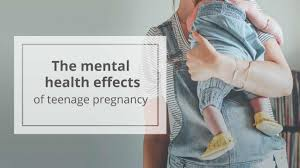 effects of teenage pregnancy mental health