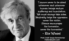 Elie Wiesel Famous Quotes. QuotesGram via Relatably.com