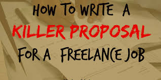 how to write a killer proposal for a lance job flavors in life how to write a killer proposal for a lance job