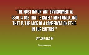 Environmental Issues Quotes. QuotesGram via Relatably.com