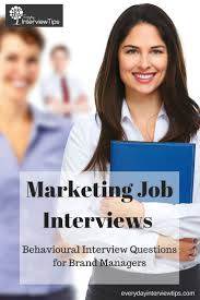 17 best ideas about marketing interview questions behavioral interview questions for brand managers everydayinterviewtips com