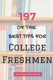 best ideas about college freshman tips college a round up of amazing posts full of college tips for college freshmen featuring everything