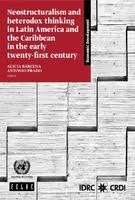Neostructuralism and heterodox <b>thinking</b> in Latin America and the ...