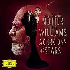<b>Across</b> The Stars by <b>Anne</b>-<b>Sophie Mutter</b> & The Recording Arts ...