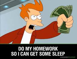 is homework worth paying for do my homework can sleep