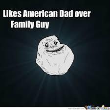 American Dad Is Awesome by kotesalex180 - Meme Center via Relatably.com