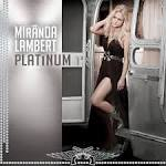 Platinum album by Miranda Lambert