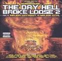 Day Hell Broke Loose, Vol. 2 [Bonus Chopped CD]