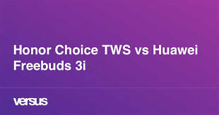 Honor Choice TWS vs <b>Huawei</b> Freebuds 3i: What is the difference?