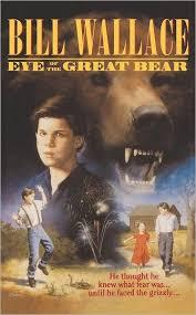 <b>Eye of</b> the Great Bear by <b>Bill Wallace</b>, Paperback | Barnes & Noble®