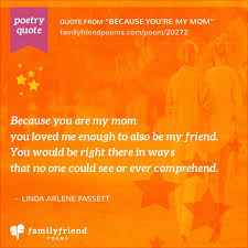 poem about mom and daughter  because you    re my mom