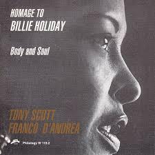 Tony Scott, Franco D'Andrea: Homage to <b>Billie Holiday</b> (<b>Body</b> and ...