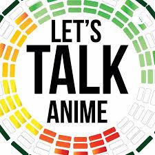 Let's Talk Anime