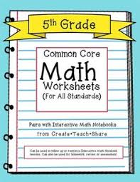 1000+ images about Interactive Notebooks on Pinterest | Math ...Common Core Math Worksheets (for all 5th grade standards) Pairs well with Interactive Math