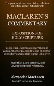 <b>MacLaren's</b> Commentary (<b>Expositions Of</b> Holy Scripture) 32 Books ...