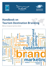 marketing strategies for tourism destinations etc corporate handbook on tourism destination branding