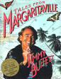 Jimmy Buffet, Tales Form Margaritaville