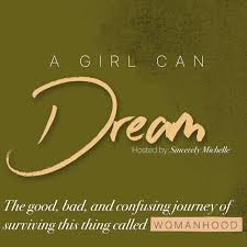 A Girl Can Dream..
