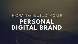 how to build your personal digital brand how to build your personal digital brand kanika agarwal digital defynd