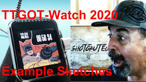 <b>TTGO T Watch 2020</b> Example Sketches - YouTube