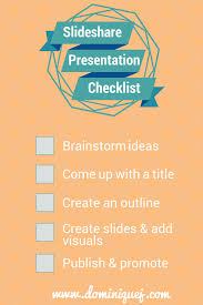 how to create an awesome slideshare presentation slideshare presentation checklist