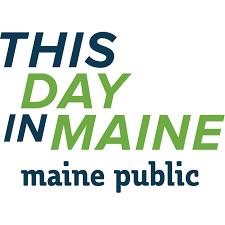 This Day in Maine